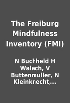 The Freiburg Mindfulness Inventory (FMI) by…
