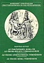Az ősközösség - Az ókori Görögország…