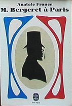 Monsieur Bergeret in Paris by Anatole France