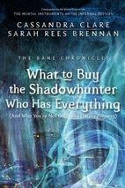 What to Buy the Shadowhunter Who Has…