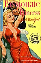 The Passionate Princess by Jack Woodford