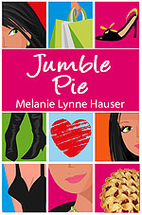 Jumble Pie: A Novel by Melanie Lynne Hauser