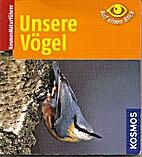 Unsere Vögel by Volker Dierschke
