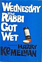 Wednesday The Rabbi Got Wet by Harry…