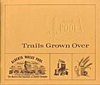 Trails grown over by Allan Wilson Beattie