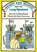 Henry and Mudge and the Long Weekend by…