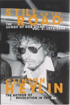 Still on the Road: The Songs of Bob Dylan,…