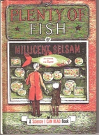 Plenty of Fish by Millicent Selsam