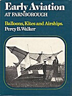 Early Aviation at Farnborough: Vol. I:…