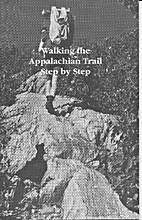 Walking the Appalachian Trail, step by step…