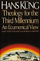 Theology for the Third Millennium: An…