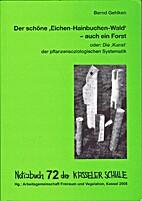 Notizbuch der Kasseler Schule - Bd. 72 : Der…