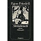 Steinbruch by Egon Friedell