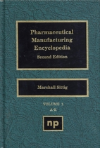 Pharmaceutical Manufacturing Encyclopedia (2…