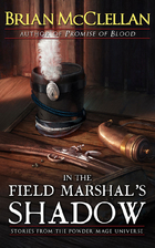 In the Field Marshal's Shadow: Stories…