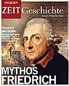 Die ZEIT Geschichte. Mythos Friedrich (2011)…