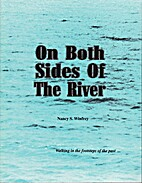 On both sides of the river by Nancy S.…