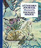 A Unicorn Journal by Michael Hague