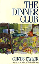 The dinner club by Curtis Taylor
