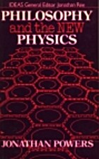 Philosophy and the New Physics (Ideas) by…