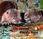 The beaver family book by Sybille Kalas