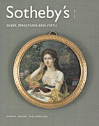 Sotheby's [Auction Catalogue] : Silver,…