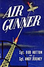 Air gunner by Oram C Hutton