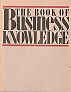 The Book of Business Knowledge by Boardroom…