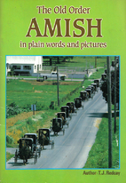 The Old Order Amish in plain words and…