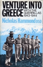 Venture into Greece: With the Guerrillas,…