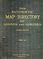 The Authentic Map Directory of London and…