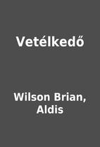 Vetélkedő by Wilson Brian, Aldis