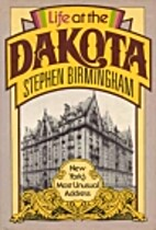 Life at the Dakota: New York's Most…