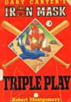 Triple Play (Gary Carter's Iron Mask Series)…