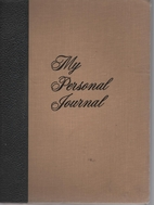 My Personal Journal: 1976 - 1978 by Spence…