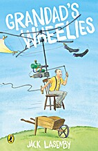 Grandad's Wheelies by Jack Lazenby