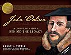 John Calvin: A Children's Story Behind the…