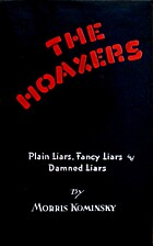 The hoaxers: plain liars, fancy liars, and…