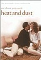 Heat and Dust [1983 film] by James Ivory