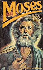Moses, Prince, Servant, Prophet by Lillian…