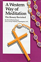 Western Way of Meditation the Rosary Rev by…