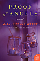 Proof of Angels: A Novel by Mary Curran…