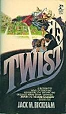 Twister by Jack Bickham