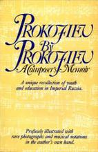Prokofiev by Prokofiev: A Composer's Memoir…