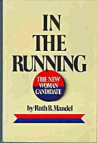 In the Running: The New Woman Candidate by…