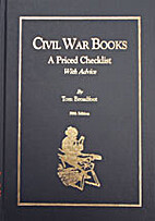 Civil War Books: A Priced Checklist by Tom…