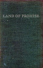 Land of promise; the story of the Northwest…