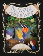 The Water and the Wild by K. E. Ormsbee