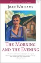 The Morning and the Evening (Voices of the…