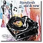 Standards Old & New vol 1 (vocals) :…